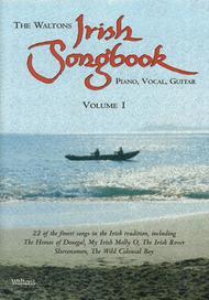 The Waltons Irish Songbook - Volume 1