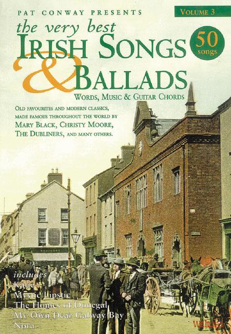 The Very Best Irish Songs & Ballads - Volume 3