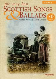 The Very Best Scottish Songs & Ballads - Volume 1