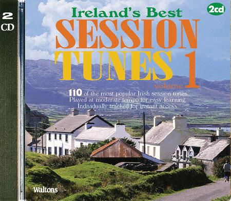 110 Ireland's Best Session Tunes - Volume 1