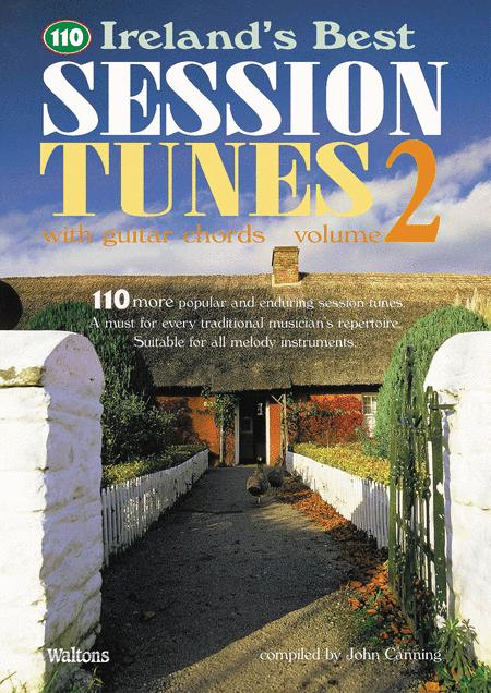 110 Ireland's Best Session Tunes - Volume 2