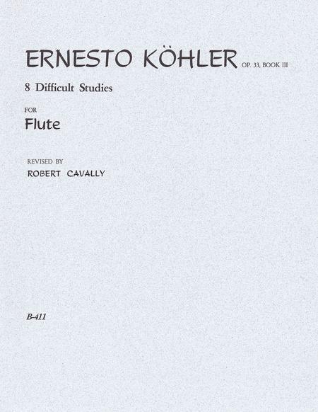 8 Difficult Studies for Flute - Op. 33, Pt. 3