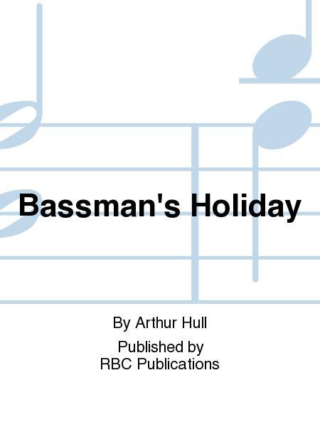 Bassman's Holiday