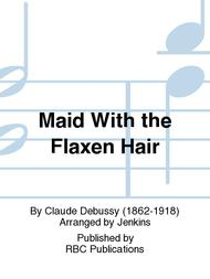 Maid With the Flaxen Hair