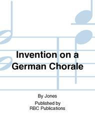 Invention on a German Chorale
