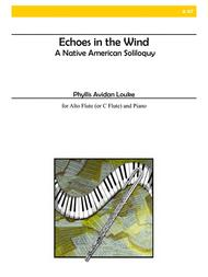 Echoes in the Wind: A Native American Soliloquy for Alto Flute and Piano