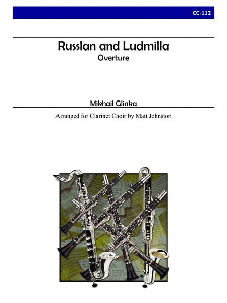 Overture to 'Russlan and Ludmilla' for Clarinet Choir