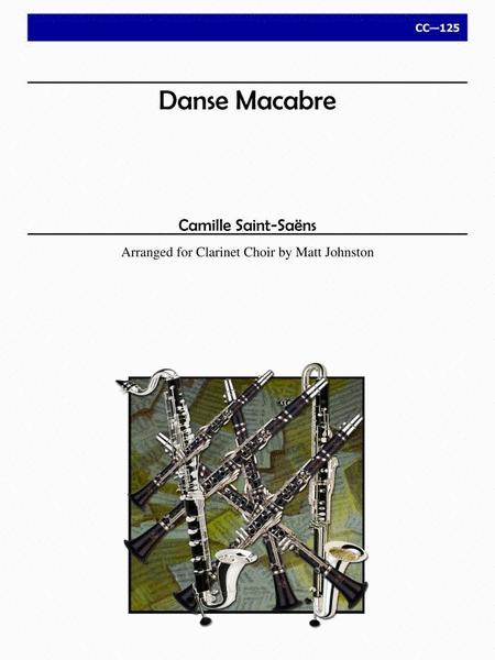 Danse Macabre for Clarinet Choir