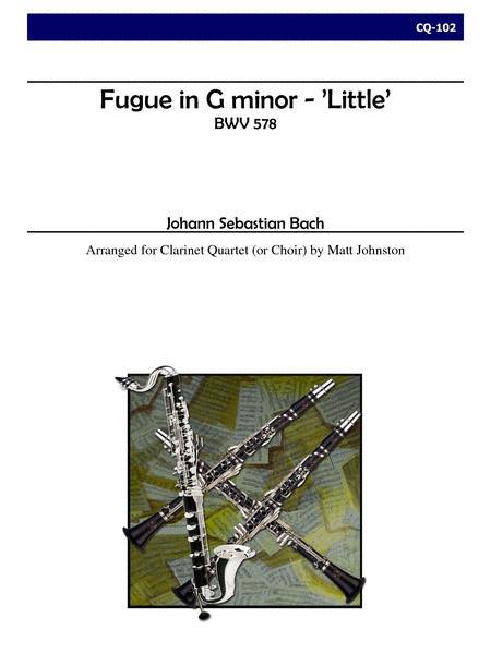 Fugue in G minor -- 'Little' for Clarinet Quartet