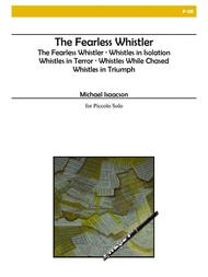 The Fearless Whistler for Piccolo Solo