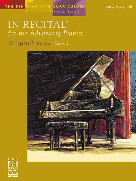 In Recital For The Advancing Pianist Original Solos Book 2 NFMC