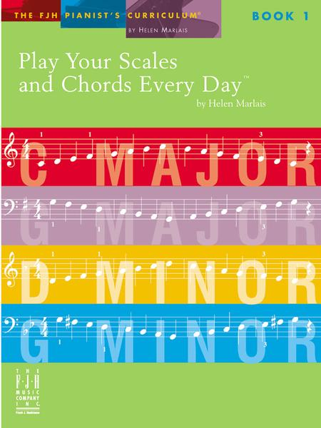 Play Your Scales and Chords Every Da, Book 1