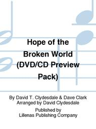 Hope of the Broken World (DVD/CD Preview Pack)