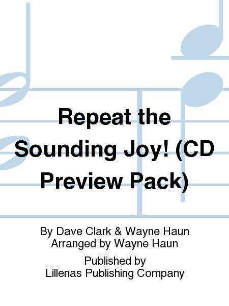 Repeat the Sounding Joy! (CD Preview Pack)