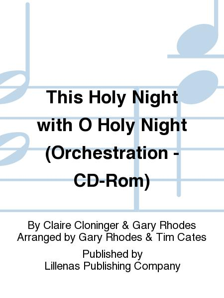 This Holy Night with O Holy Night (Orchestration - CD-Rom)