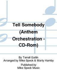Tell Somebody (Anthem Orchestration - CD-Rom)