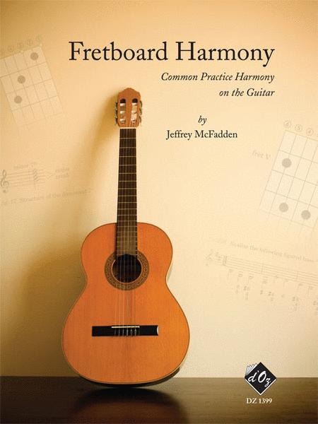 Fretboard Harmony (Common practice Harmony on the guitar)