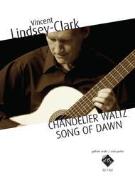Chandelier Waltz / Song of Dawn