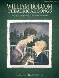 William Bolcom: Theatrical Songs