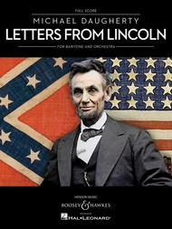 Letters from Lincoln for Baritone and Orchestra