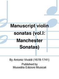 Manuscript violin sonatas (vol.I: Manchester Sonatas)