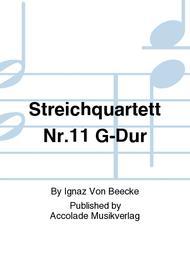 Streichquartett Nr.11 G-Dur