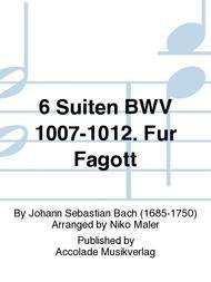 6 Suiten BWV 1007-1012. Fur Fagott
