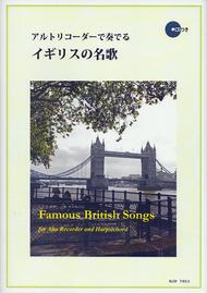 Famous British Songs for Alto Recorder