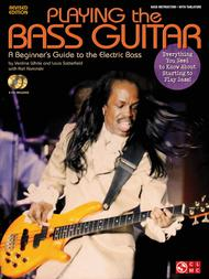 Playing the Bass Guitar - Revised Edition