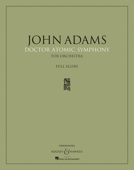 John Adams - Doctor Atomic Symphony