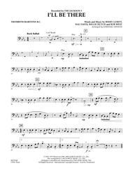 I'll Be There - Trombone/Baritone B.C.