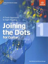 Joining the Dots for Guitar, Grade 1