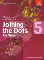 Joining the Dots for Guitar, Grade 5