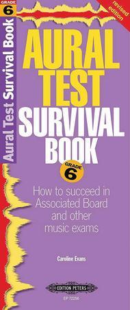Aural Test Survival Book: Grade 6 (Revised Ed