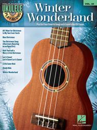Winter Wonderland (Ukulele Play-Along Volume 24)