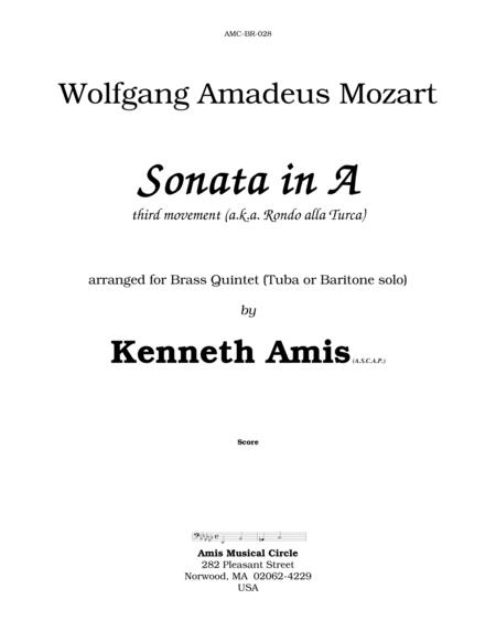 Piano Sonata in A (Third Movement --a.k.a. Turkish March) for brass quintet