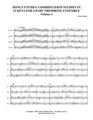 Donut Etudes: Coordination Studies in 12 Keys for 4-Part Trombone Ensemble, Volume 1