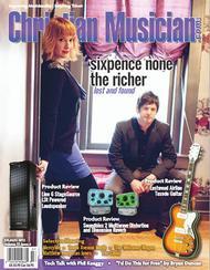 Christian Musician Magazine - July/August 2012