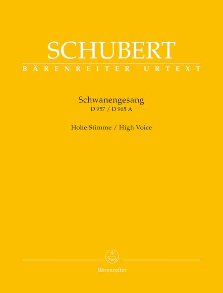 Schwanengesang. Thirteen Songs on poems by Rellstab and Heine D 957 / Die Taubenpost D 965 A (High Voice)