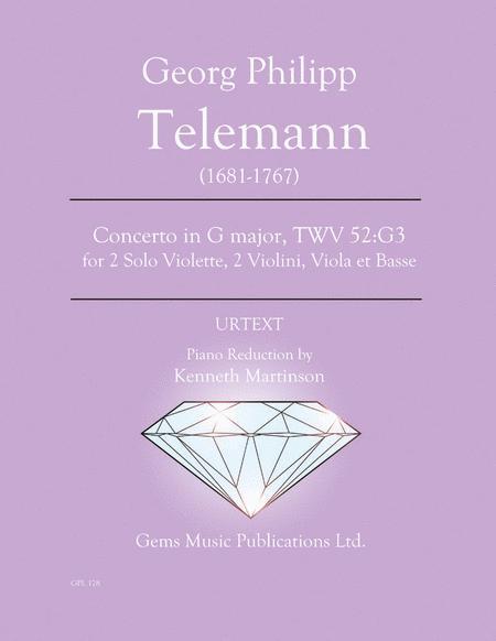 Concerto in G major, TWV 52:G3 for 2 Solo Violette, 2 Violini, Viola et Basse