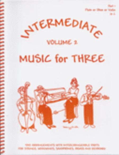 Intermediate Music for Three, Volume 2 - Set of 4 Parts for Piano Quartet (Violin, Viola, Cello, Piano)