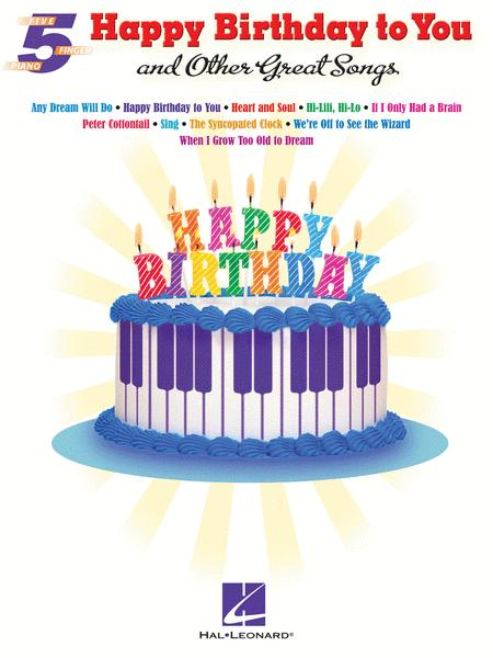 Happy Birthday to You and Other Great Songs
