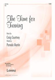 The Time for Turning