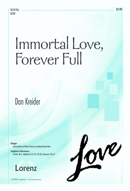 Download Immortal Love, Forever Full Sheet Music By Dan