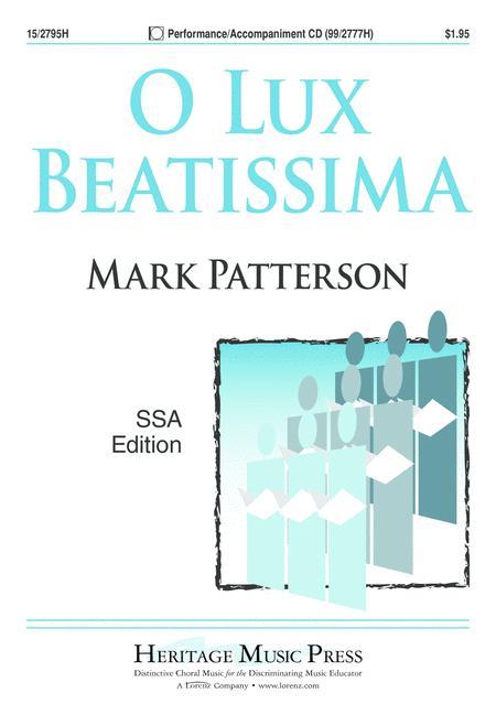 O Lux Beatissima