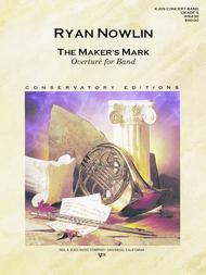 The Maker's Mark - Overture for Band