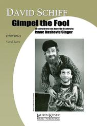 Gimpel the Fool: an Opera in Two Acts
