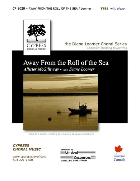 Away from the Roll of the Sea (TTBB)