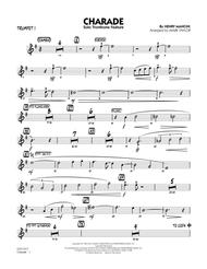 Charade (Solo Trombone Feature) - Trumpet 1