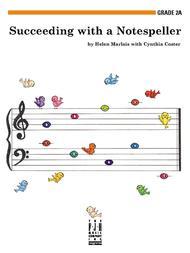 Succeeding with a Notespeller, Grade 2A